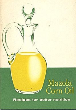 Mazola Corn Oil Recipes For Better Nutrition