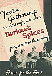 Festive Gatherings Are More Enjoyable Durkee's Spices