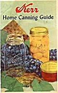 Kerr Home Canning Guide
