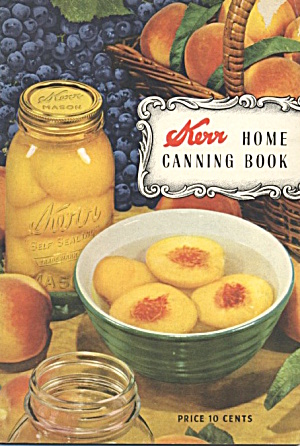 Kerr Home Canning Book 1947 (Image1)