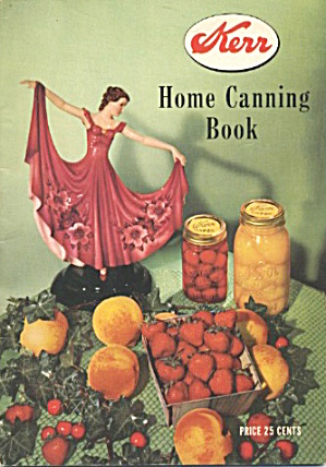 Kerr Home Canning Book