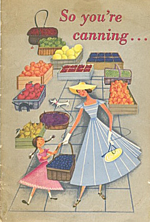 So You're Canning…