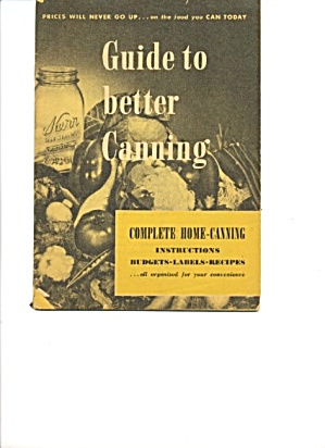 Guide To Better Canning (Image1)