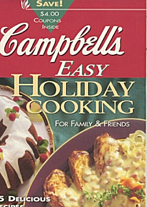 Campbell's Easy Holiday Cooking for Family & Friends (Image1)
