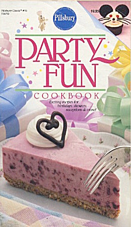 Party Fun Recipes For Birthdays And More