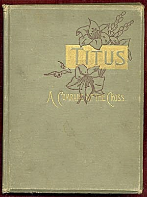 Titus, A Comrade of the Cross (Image1)