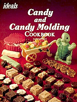 Ideals Candy and Candy Molding Cookbook (Image1)
