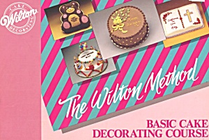 Wilton Method Basic Cake Decorating Course (Image1)