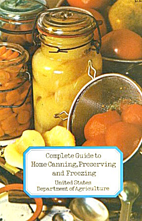 Complete Guide to Home Canning, Preserving & Freezing (Image1)