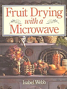 Microwave Dried Fruit And Other Fruit Delicacies