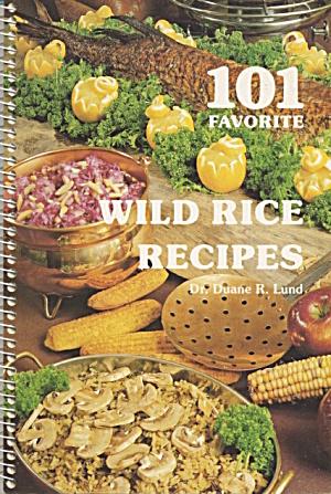 101 Favorite Wild Rice Recipes (Image1)