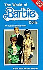 The World Of Barbie Dolls; An Illustrated Value Guide