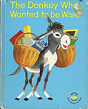 Vintage The Donkey Who Wanted to be Wise Wonder Book (Image1)