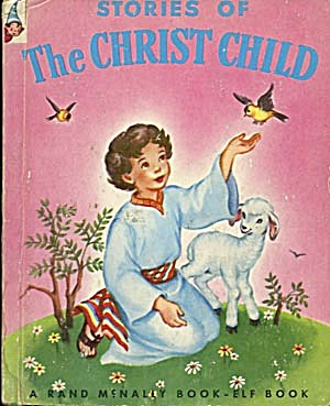 Vintage Stories Of The Christ Child Elf Book