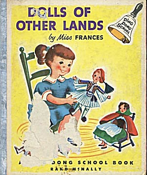 Vintage Dolls Of Other Lands Ding Dong School Book
