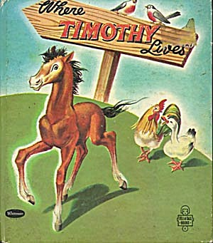 Vintage Where Timothy Lives Tell-A-Tale Book (Image1)