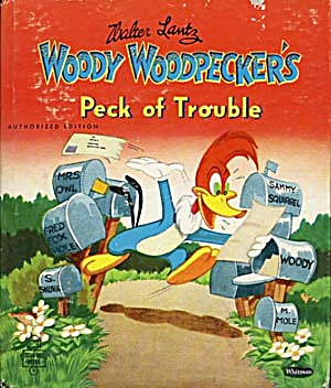 Woody Woodpecker's Peck Of Trouble