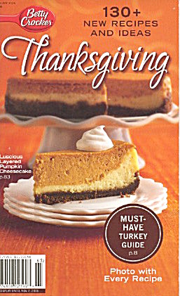 Betty Crocker 130 + New Recipes And Ideas Thanksgiving