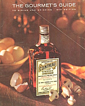 The Gourmet's Guide To Dining And Drinking By Cointreau