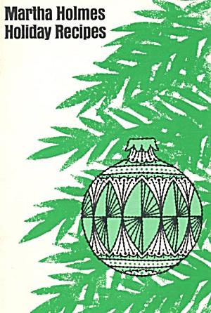 Martha Holmes Holiday Recipes (Image1)
