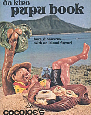 Coco Joe's Of Hawaii Da Kine Pupu Book
