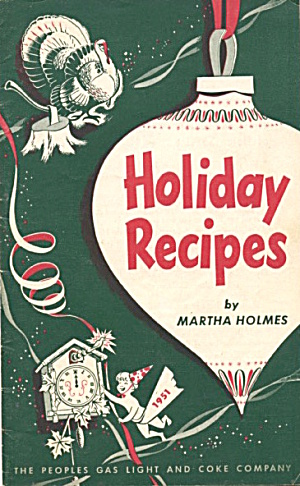 Martha Holmes Holiday Recipes