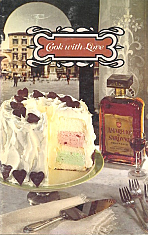 Cook With Love [ 1978 ] Amaretto Di Saronno