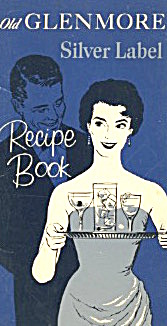 Old Glenmore Silver Label Scotch Recipe Book (Image1)