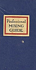 Professional Mixing Guide Cocktail Book