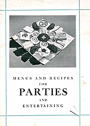 Menus & Recipes For Parties & Entertaining Recipes
