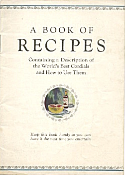 A Book Of Recipes World's Best Cordials