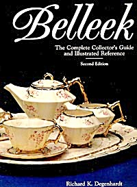 Belleek The Complete Collector's Guide And Illustrated