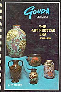 Gouda Ceramics The Art Nouveau Era Of Holland