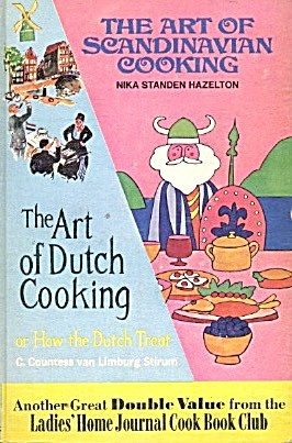 The Art Of Scandinavian Cooking & The Art Of Dutch Cook