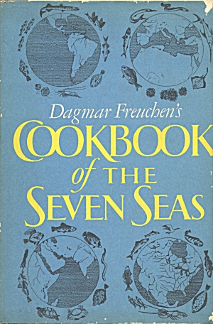 Dagmar Freuchen's Cookbook of the Seven Seas (Image1)