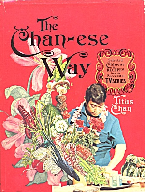 Chan-ese Way Selected Chinese Recipes
