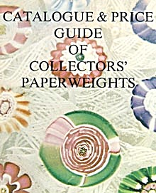 Catalogue & Price Guide of Collectors� Paperweights (Image1)