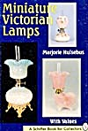 Miniature Victorian Lamps Price Guide (Image1)