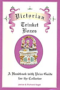 Victorian Trinket Boxes: A Handbook with Price Guide (Image1)