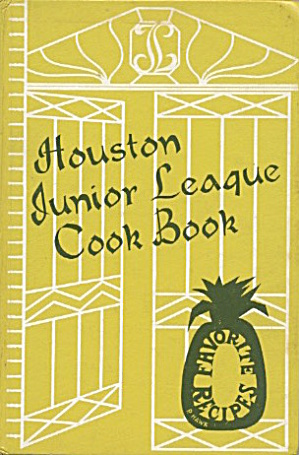 The Houston Junior League Cookbook