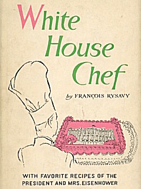 White House Chef With Favorite Recipes Of President