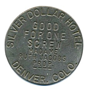 Silver Dollar Hotel Solid Brass Brothel Token