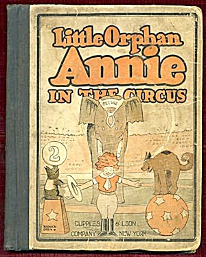Vintage Comic Book: Little Orphan Annie In The Circus
