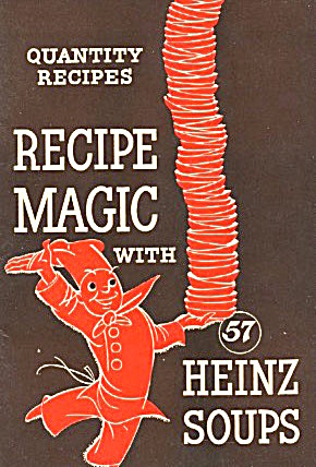 Recipe Magic With 57 Heinz Soups