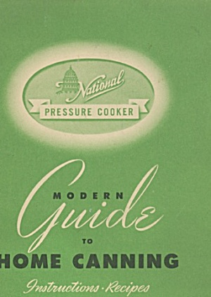 National Pressure Cooker Modern Guide To Home