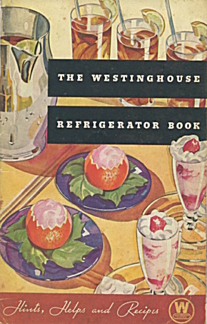 The Westinghouse Refrigerator Book
