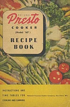 National Presto Cooker (Model 60) Recipe Book