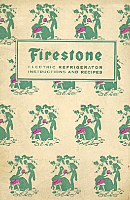 Firestone Electric Refrigerator Instructions & Recipes