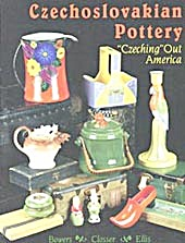 Czechoslovakian Pottery Czeching Out America