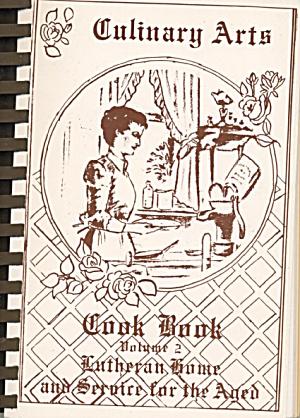 Culinary Arts Cookbook Volume 2 Lutheran Home (Image1)